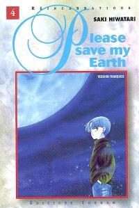 Please save my earth : réincarnations. Volume 4