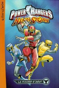 Power Rangers ninja storm. Volume 2, La foudre s'abat