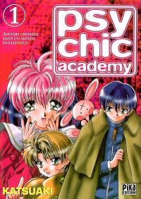 Psychic Academy : amours croisées dans un monde fantastique. Volume 1