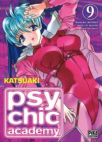 Psychic Academy : amours croisées dans un monde fantastique. Volume 9