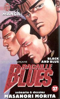 Racaille blues. Volume 27, Black and blue