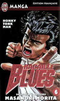 Racaille blues. Volume 6, Honky Tonk man