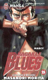 Racaille blues. Volume 25, Marcy