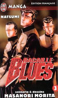 Racaille blues. Volume 3, Natsumi