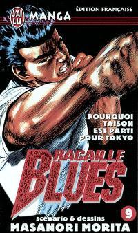 Racaille blues. Volume 9, Pourquoi Taison est parti pour Tokyo