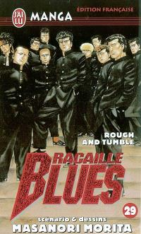 Racaille blues. Volume 29, Rough and tumble