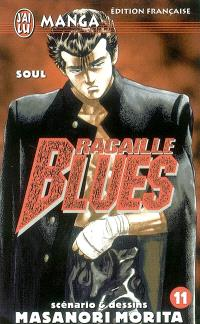 Racaille blues. Volume 11, Soul