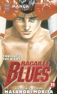 Racaille blues. Volume 31, Tonight's the night