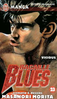 Racaille blues. Volume 23, Vicious
