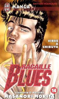 Racaille blues. Volume 14, Virée à Shibuya