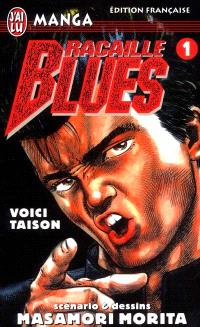 Racaille blues. Volume 1, Voici Taison