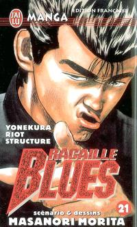 Racaille blues. Volume 21, Yonekura riot structure