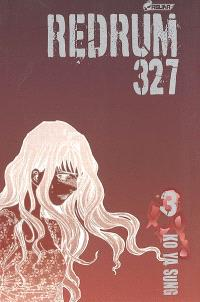 Redrum 327. Volume 3