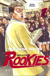 Rookies. Volume 1, Bienvenue au paradis