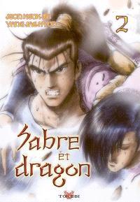 Sabre et dragon. Volume 2
