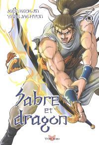 Sabre et dragon. Volume 3