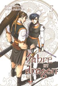 Sabre et dragon. Volume 5