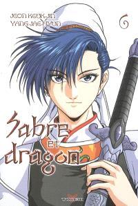 Sabre et dragon. Volume 6
