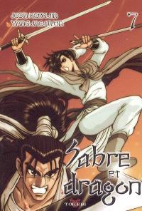 Sabre et dragon. Volume 7