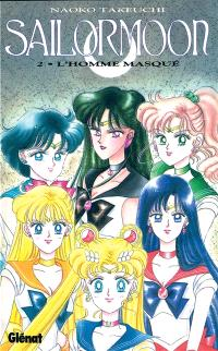 Sailor Moon. Volume 2, L'homme masqué