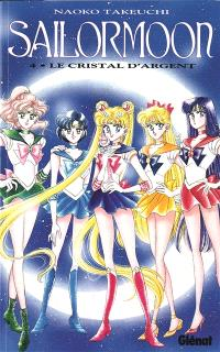 Sailor Moon. Volume 4, Le cristal d'argent