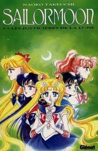 Sailor Moon. Volume 3, Les justicières de la lune