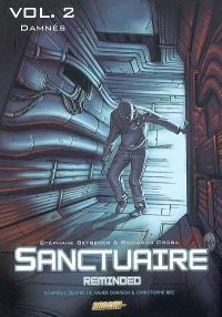 Sanctuaire reminded. Volume 2, Damnés