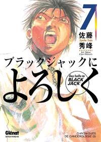 Say hello to Black Jack. Volume 7, Chroniques de cancérologie 3