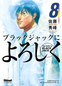 Say hello to Black Jack. Volume 8, Chroniques de cancérologie 4