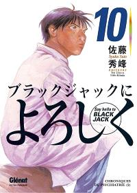 Say hello to Black Jack. Volume 10, Chroniques de psychiatrie 2