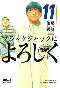 Say hello to Black Jack. Volume 11, Chroniques de psychiatrie 3