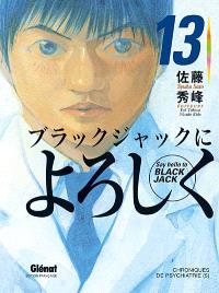Say hello to Black Jack. Volume 13, Chroniques de psychiatrie 5