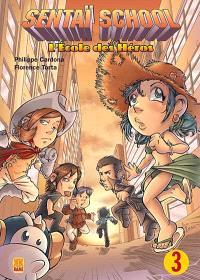 Sentaï school : l'école des héros. Volume 3