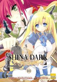 Shina Dark, les princesses de lune. Volume 3