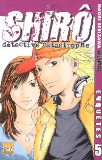 Shirô détective catastrophe. Volume 5