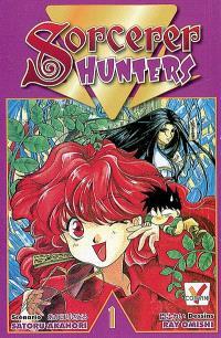 Sorcerer hunters. Volume 1