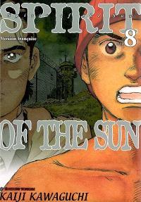 Spirit of the sun. Volume 8