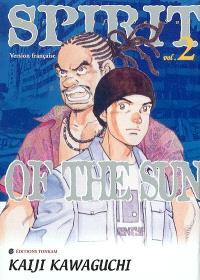Spirit of the sun. Volume 2, Le camp des réfugiés de Taïwan