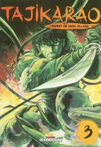 Tajikarao, l'esprit de mon village. Volume 3