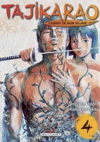 Tajikarao, l'esprit de mon village. Volume 4