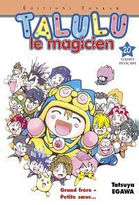 Talulu le magicien. Volume 20, Grand frère, petite soeur...