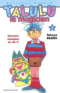 Talulu le magicien. Volume 2, Honmaru champion de ski !!