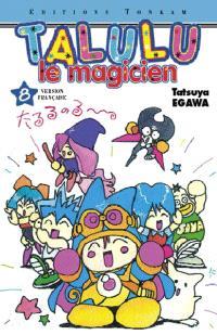 Talulu le magicien. Volume 8, L'étrange rival de Talulu