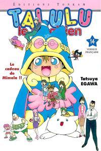 Talulu le magicien. Volume 14, Le cadeau de Mimola !!