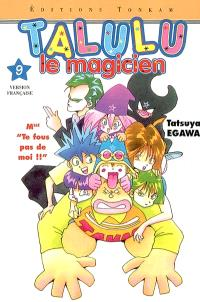 Talulu le magicien. Volume 9, Mlle te fous pas de moi !!