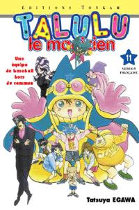 Talulu le magicien. Volume 11, Voici Mentaro Kishi !!