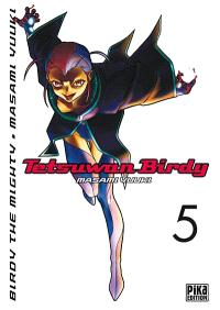Tetsuwan Birdy : Birdy the mighty. Volume 5