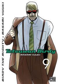 Tetsuwan Birdy : Birdy the mighty. Volume 9