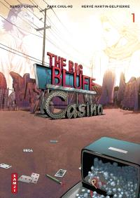 The big bluff. Volume 1