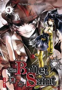 The bullet saint. Volume 3